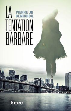 La Tentation barbare