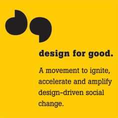 Looking for additional ways to design for good? This list of organizations and programs is a great place to start<strong>. There are many more opportunities out there—</strong>so if you know of a resource we should add here let us know!