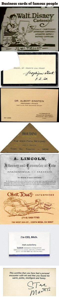 Tarjetas de presentación de gente famosa como Abraham Lincoln, Albert Einstein, Harry Houdini, entre otros.  #Greatness!