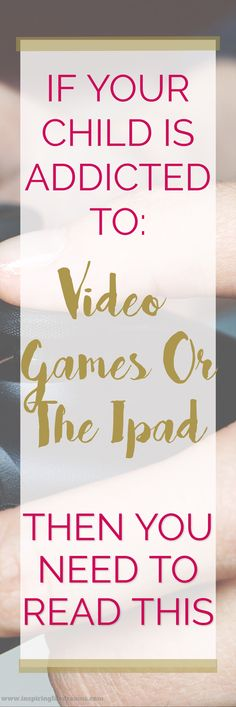5 Tips To Implement When Your Child Is Addicted To Gaming Or His Ipad | Gaming Addiction | How Much Screen Time Is Enough | Addictied to Ipad | | Addicted To Video Games