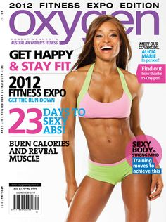 Oxygen Magazine - I've collected all issues since 1999 - best women's fitness mag out there!!