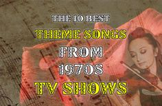 The 10 Best Theme Songs From 1970s TV Shows https://mentalitch.com/the-10-best-theme-songs-from-1970s-tv-shows/