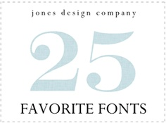 25 favorite fonts - unfortunately my favorite of the favorites is a $39.00 font!  So, I'll just file this away until I have a project that is worthy of such an expense!