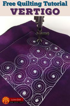 Learn how to machine quilt Vertigo, a new quilting design created by Leah Day.