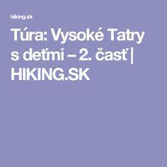 Túra: Vysoké Tatry sdeťmi – 2. časť | HIKING.SK