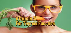 Vitamin A is required for activation of thyroid hormone receptors, and insufficient vitamin A may depress thyroid function. Know that Iodine & Selenium aren't the only nutrients for Thyroid?  Learn why you need more than just those including Vitamin A  ▼  http://thyroidnation.com/vitamina-important-thyroid-function/  #Nutrients #Thyroid #VitaminA