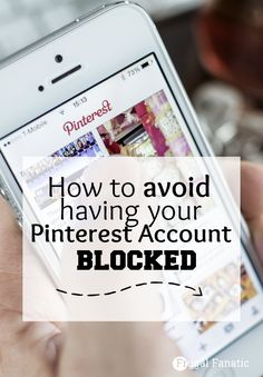 How to avoid getting your Pinterst account blocked