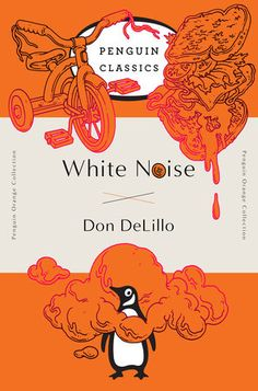 White Noise: (Penguin Orange Collection) by Don DeLillo Best Books To Read, Got Books, Don Delillo, National Book Award, Penguin Classics, Price Book, Penguin Books, Classic Books, Orange