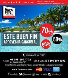 El BUEN FIN esta aquí, Cancún hasta 70%,60%,50% Descuento.  MX: 01-998-294-4702 / 01-800-099-0235 USA & Canadá: 1-800-809-1392 Riviera Maya, Php, Cruises, Circuits, Hotels, Be Nice