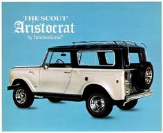 The 1969-1970 International Scout Aristocrat from International-Harvester; a United States agricultural machinery, construction equipment, vehicle, commercial truck, and household and commercial products manufacturer 1902- 1986.
