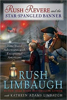 Rush Revere and the Star-Spangled Banner, by Rush Limbaugh, Hardcover