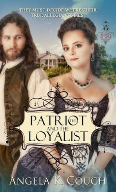 """Read """"The Patriot and the Loyalist"""" by Angela K. Couch available from Rakuten Kobo. Completing his three years in the Continental Army, Daniel Reid still has no desire to return home—not after losing the . Continental Army, Character Development, Historical Romance, In The Heart, Patriots, Book Worms, New Books, Interview, About Me Blog"""