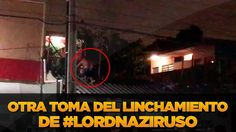 #LordNaziRuso Otra Toma del Lugar de los Hechos en Cancun