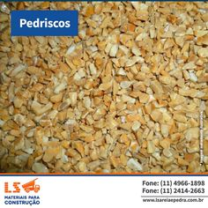 Entre nossas especialidades está o material Pedrisco.  Nossos consultores podem esclarecer sua dúvidas e recomendar produtos.