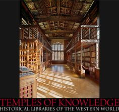 Duke Humphrey's Library, Oxford, England from the limited edition BOOK: Temples of Knowledge: Historical Libraries of the Western World ©  AHMET ERTUG (PhotoArtist, Author). Shop site: http://www.biblio.com/books/245933899.html Photo site: http://www.templesofknowledge.com/ [Do not remove caption. The law requires you to credit the photographer. Link directly to his website.]  The Golden Rule: http://www.pinterest.com/pin/86975836527744374/