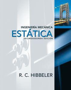 Ingenieria Mecanica Estatica 12 ed  russel c.hibbeler