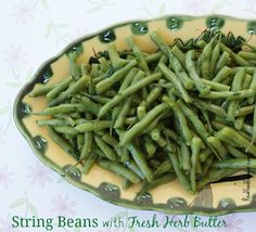 SCD String Beans w/ Fresh Herb Butter