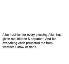Always say: Alhamdulillah.