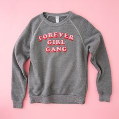 How perfect is this sweatshirt for your girl gang...aka bridesmaids? Get it now!