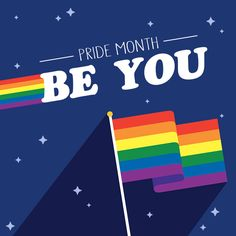 HAPPY PRIDE MONTH! SHARE YOUR PRIDE IN WHO YOU ARE EVERY MONTH OF THE YEAR!