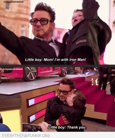 funny caption mom i'm with iron man thank you little boy kissed robert downey jr.