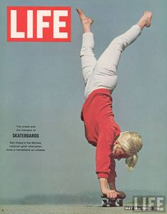 Life Magazine - On Front page Patti McGee on skateboard (1965) (Professional Skate)