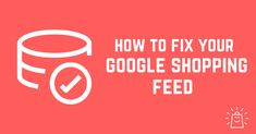 Getting a working Google Shopping feed can be a frustrating task. This article guides you through common errors, examples and tools to make it easier! Blog Banner, Shop Organization, Weight Loss Snacks, Shop Front Design, Shop Window Displays, What To Make, Shop Plans, Healthy Snacks For Kids, Fix You