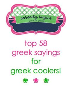 add a fun & sassy quote to your greek cooler design! ♥ BLOG LINK: sororitysugar.tum...