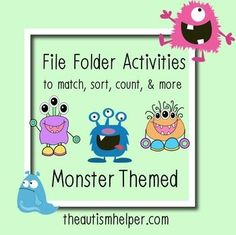 File Folder Activities to Match, Sort, Count, and More! {MONSTER themed} by theautismhelper.com