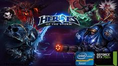#Tecnoriales: Heroes of the Storm | GTX 750 Ti | Xeon E3-1220