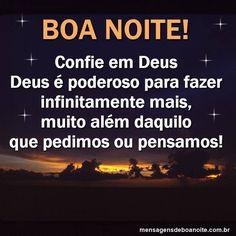 Boa Noite! Confia em Deus!