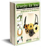 Jewelry for You! How to Make Handmade Beaded Bracelets and Necklaces Free Beading Patterns