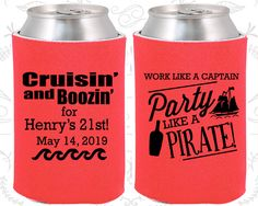 21st Birthday, 21st Birthday Party, Work like a captain party like a pirate, Pirate Birthday, Birthday Can Coolers, Birthday Coolies (20184)