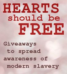Hearts Should Be Free - An online event to spread awareness of modern slavery -  Jan 15 - Feb 15.  (There will be giveaways, a linky, informative posts, and more!)