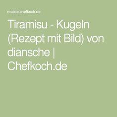 Tiramisu - Kugeln (Rezept mit Bild) von diansche | Chefkoch.de