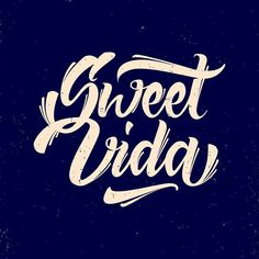 Lettering for my brother from another mother @fattlahuertapro Sweet vida is…