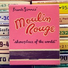 Moulin Rouge Burlesque #rontstrker #matchbook To order your business' own branded #matchbooks GoTo: www.GetMatches.com or CALL 800.605.7331 TODAY!