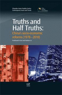 Truths and Half Truths: China's socio-economic reforms (1978-2010) - Fedinand A. Gul and Haitian Lu - Ground Floor - 338.951 G971T 2011
