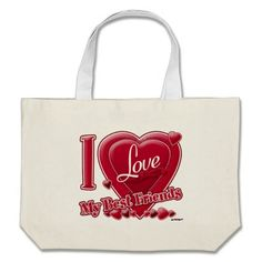 I Love My Best Friends red - heart Bags   •   This design is available on t-shirts, hats, mugs, buttons, key chains and much more   •   Please check out our others designs at: www.zazzle.com/ZuzusFunHouse*