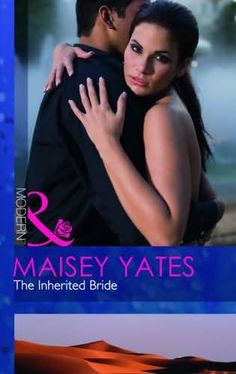 book cover of     The Inherited Bride      (Kings of the Desert)    by    Maisey Yates