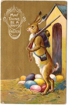 Easter Postcard Dressed Rabbit with Riffle Guarding Colored Eggs | eBay