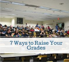 7 Ways to Raise Your Grades in College college student resources, college tips #college