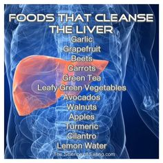 Foods That Cleanse The Liver - Health Detox Detox Your Liver, Liver Detox Cleanse, Gallbladder Cleanse, Lung Cleanse, Kidney Detox, Body Cleanse, Fatty Liver Diet, Healthy Liver, Healthy Foods