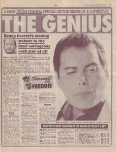 Everett became close friends with Freddie Mercury, the lead singer of Queen, after they met on Everett's breakfast radio show on Capital… Queen Band, Somebody To Love, Love You, Kenny Everett, Brian Rogers, We Are The Champions, Roger Taylor, Newspaper Headlines, We Will Rock You