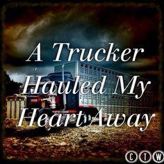 Truck Driver Love Quotes | truck driving school http www facebook com cdltruck # trucking # truck ...