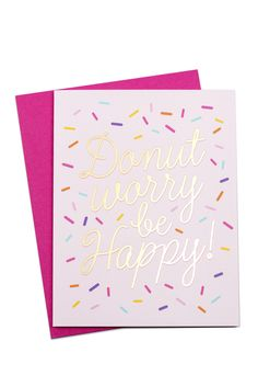 Donut worry, be happy card!!
