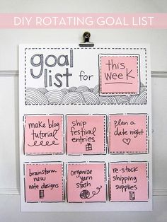 #DIY rotating goal list,what if you put it in a picture frame, and that way you can write on it using dry erase, saving trees because you don't have to constantly use sticky notes! :O