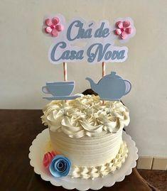 Chá de casa nova bolo temático #chá #chacasanova #casanova Teapot Cake, Cupcakes, Open House, Chai, Cake Toppers, Tea Pots, Birthday Cake, Sweet, Wedding