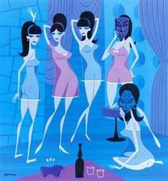 Shag art.....girls, sheer nitees, and da barchelor pad life.