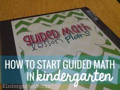 Guided Math in Kindergarten: Mission Possible - I generally plan my kindergarten standards-based math curriculum in nine week chunks. This helps me get the big picture and I can work my way down to a weekly set of objectives.